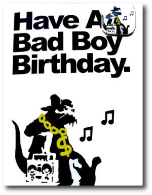 Full Colour Black - Banksy Bad Boy Birthday With Badge