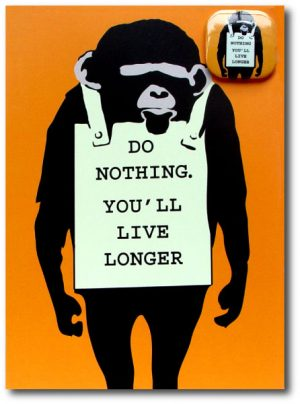 Do Nothing Youll Live Longer - Humor Greeting Card